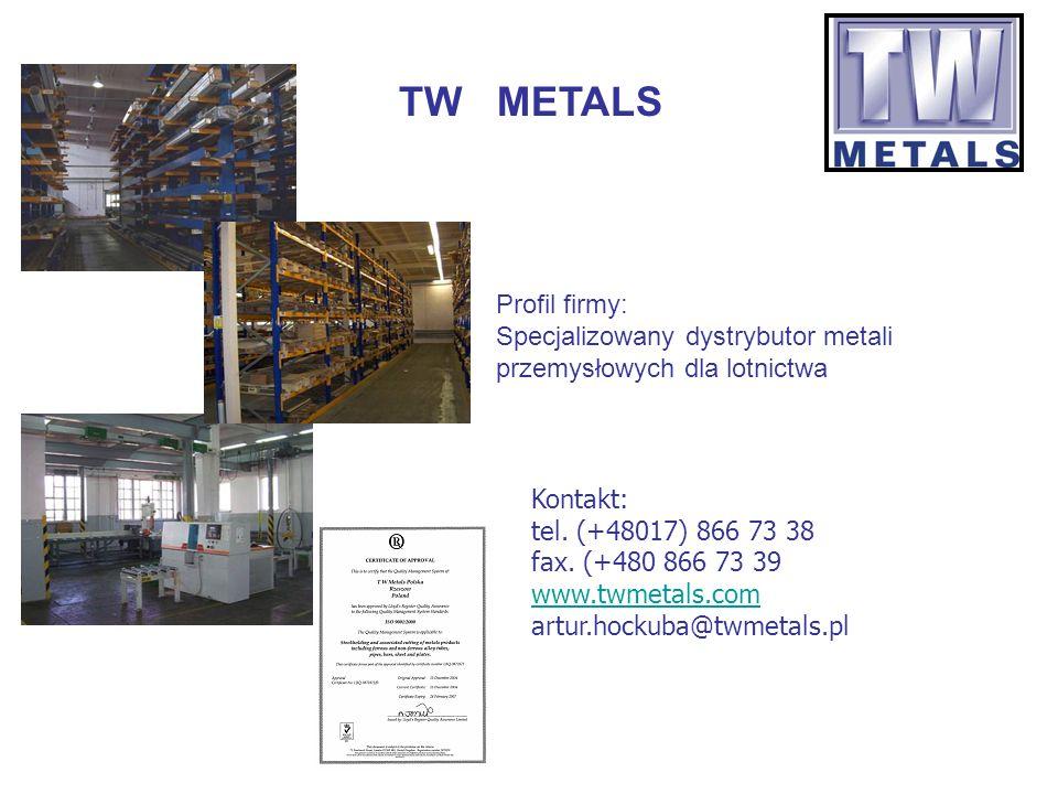 TW METALS Profil firmy: