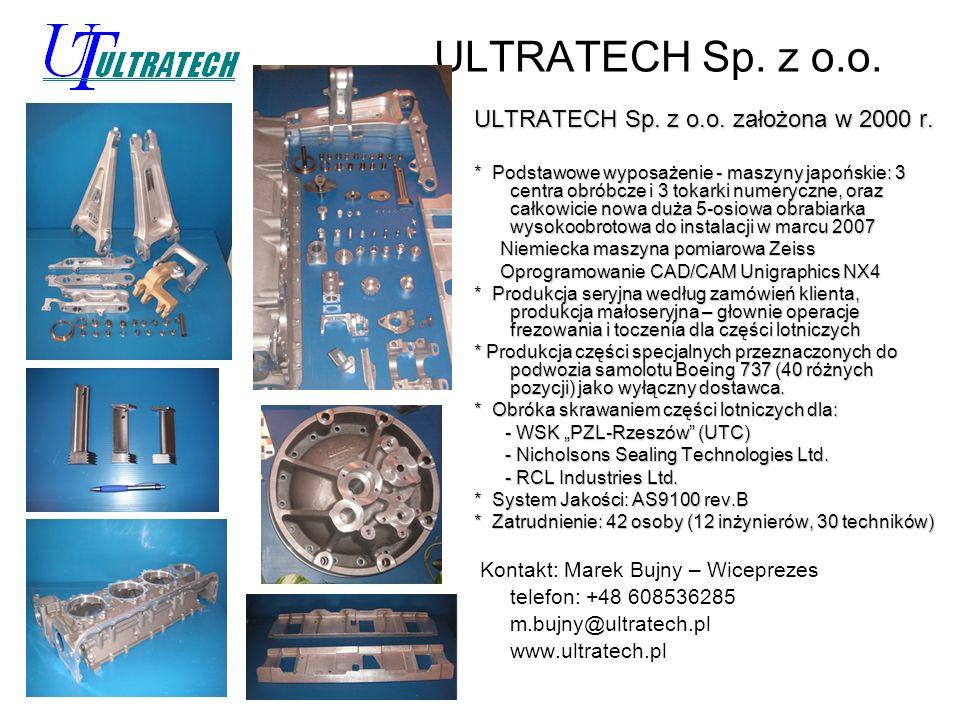 ULTRATECH Sp. z o.o. ULTRATECH Sp. z o.o. założona w 2000 r.