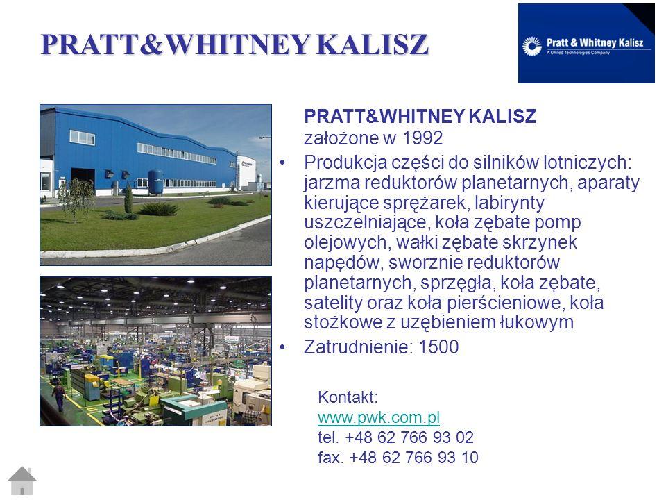 PRATT&WHITNEY KALISZ PRATT&WHITNEY KALISZ założone w 1992