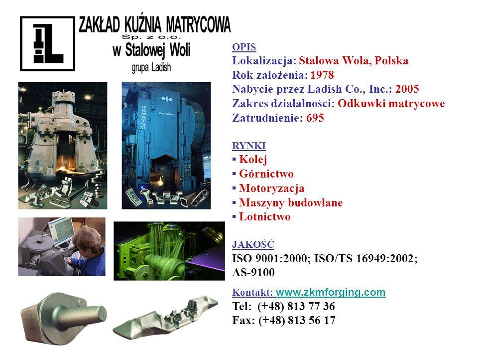 Lokalizacja: Stalowa Wola, Polska Rok założenia: 1978