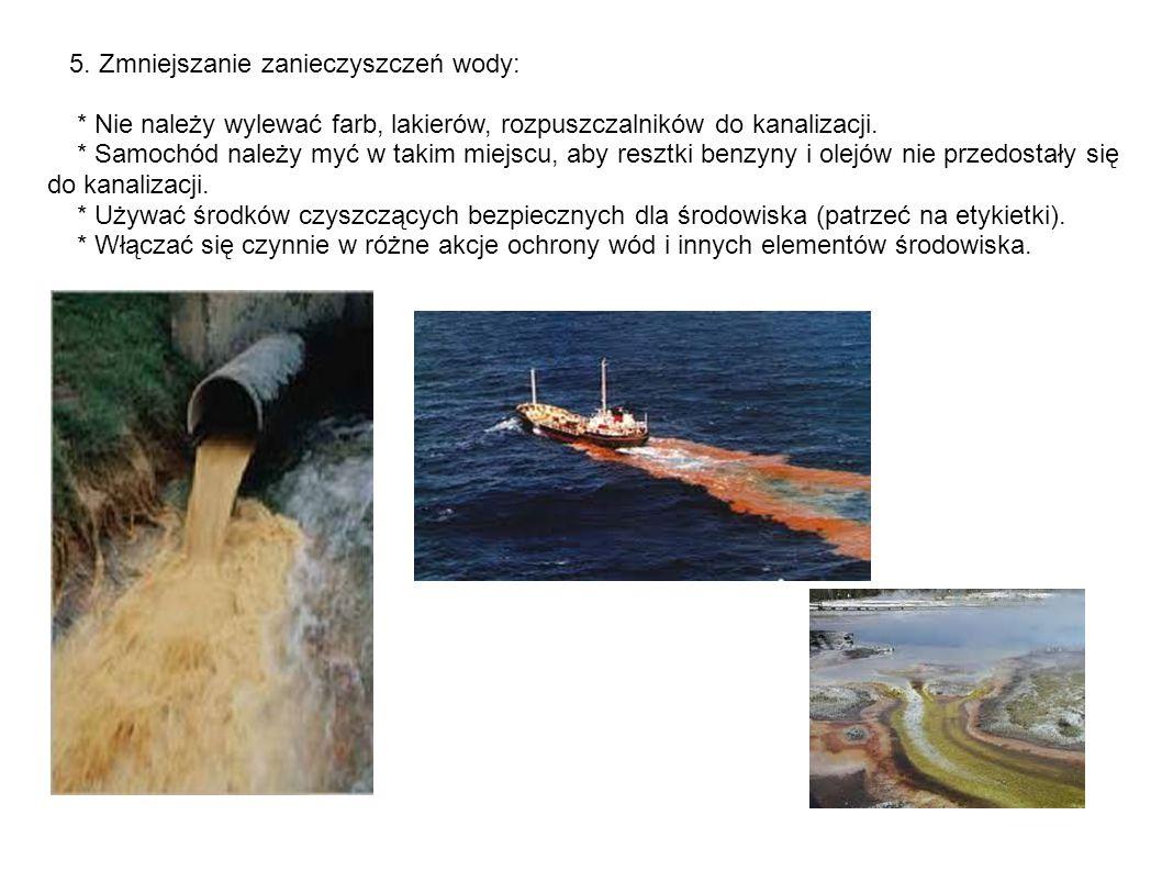 5. Zmniejszanie zanieczyszczeń wody: