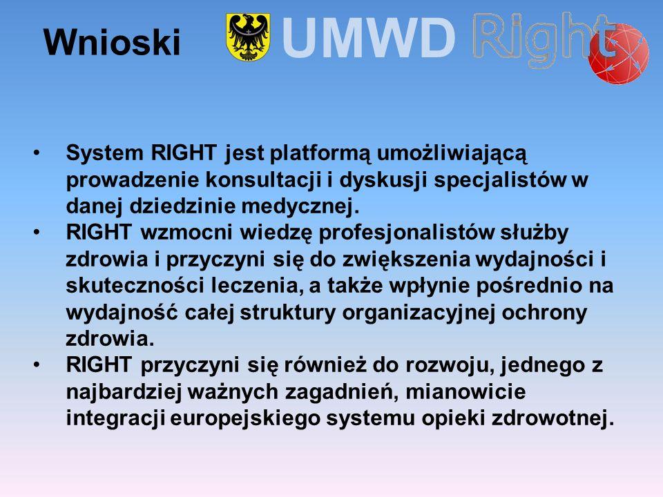 UMWD Wnioski. System RIGHT jest platformą umożliwiającą prowadzenie konsultacji i dyskusji specjalistów w danej dziedzinie medycznej.