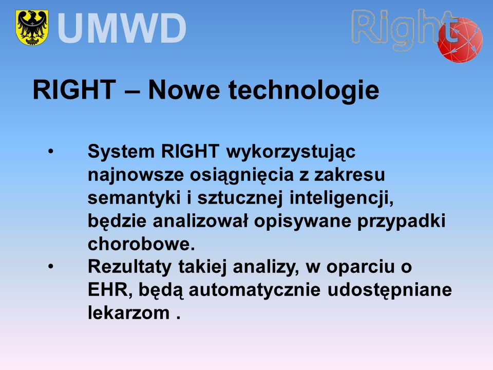 UMWD RIGHT – Nowe technologie