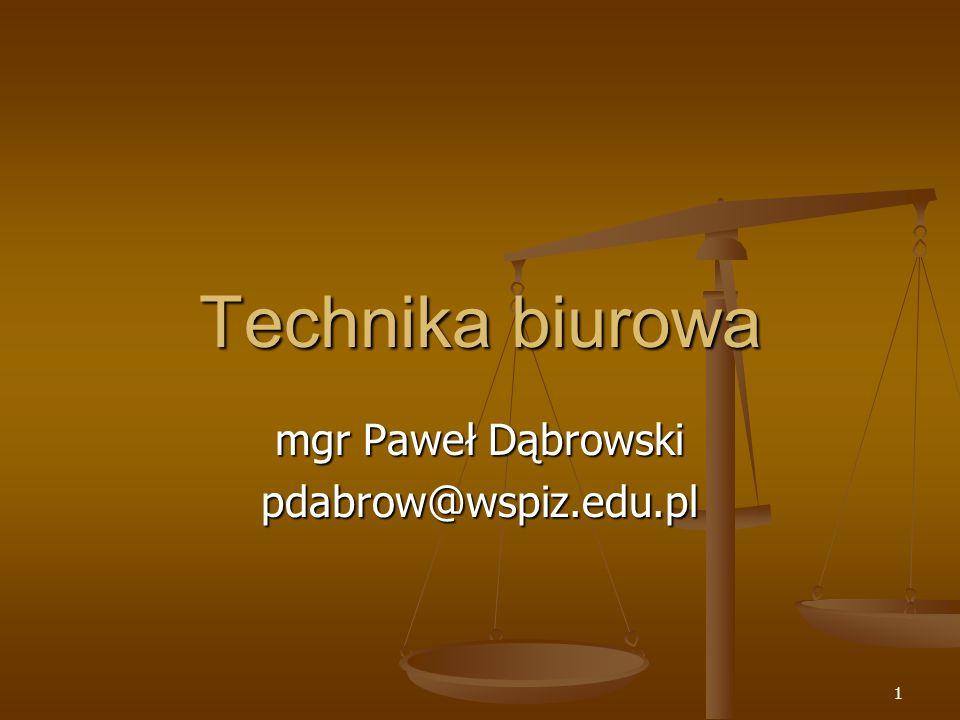 mgr Paweł Dąbrowski pdabrow@wspiz.edu.pl
