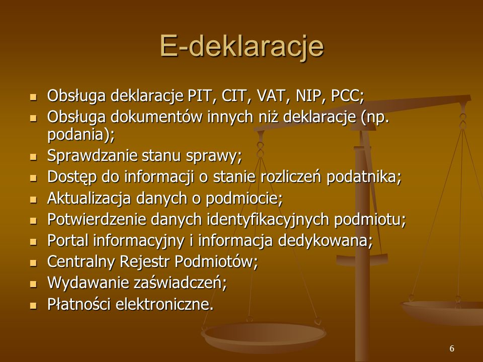 E-deklaracje Obsługa deklaracje PIT, CIT, VAT, NIP, PCC;