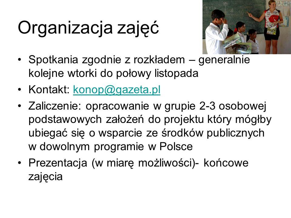 Organizacja zajęć Spotkania zgodnie z rozkładem – generalnie kolejne wtorki do połowy listopada. Kontakt: konop@gazeta.pl.
