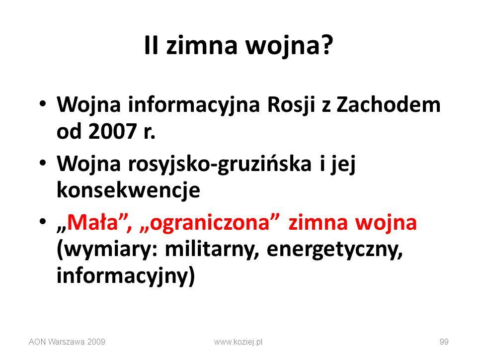 II zimna wojna Wojna informacyjna Rosji z Zachodem od 2007 r.