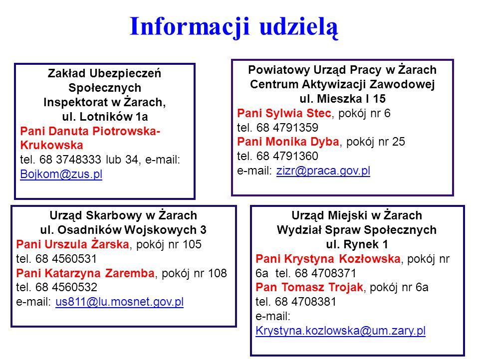 Informacji udzielą Powiatowy Urząd Pracy w Żarach
