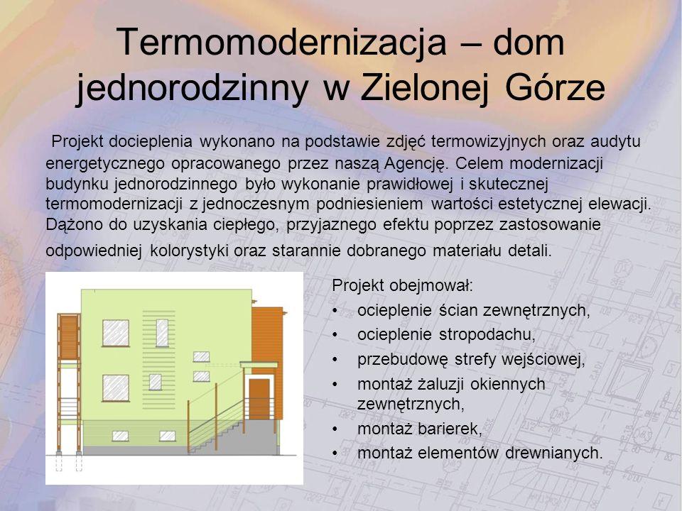 Termomodernizacja – dom jednorodzinny w Zielonej Górze