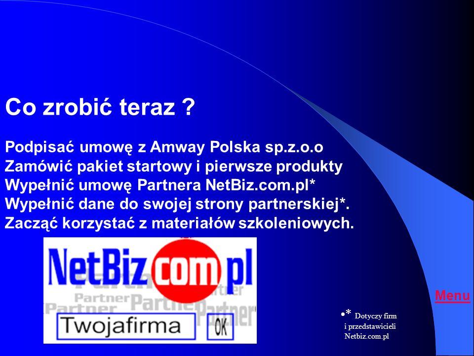 Co zrobić teraz Podpisać umowę z Amway Polska sp.z.o.o