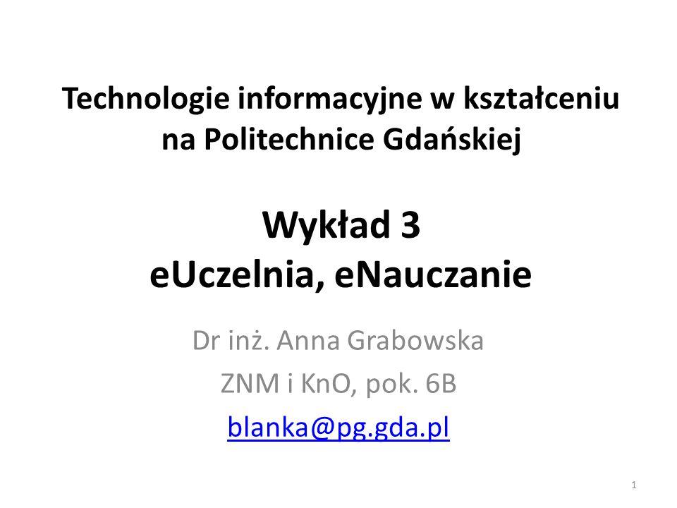 Dr inż. Anna Grabowska ZNM i KnO, pok. 6B blanka@pg.gda.pl