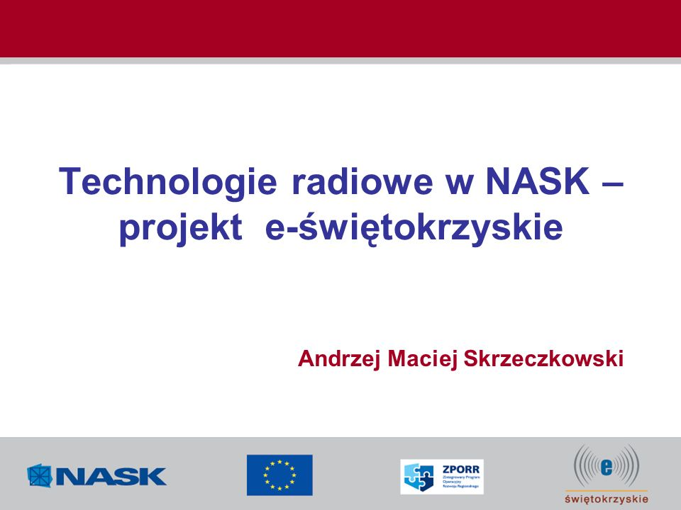 Technologie radiowe w NASK – projekt e-świętokrzyskie