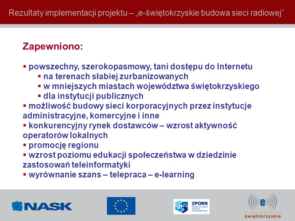 "Rezultaty implementacji projektu – ""e-świętokrzyskie budowa sieci radiowej"