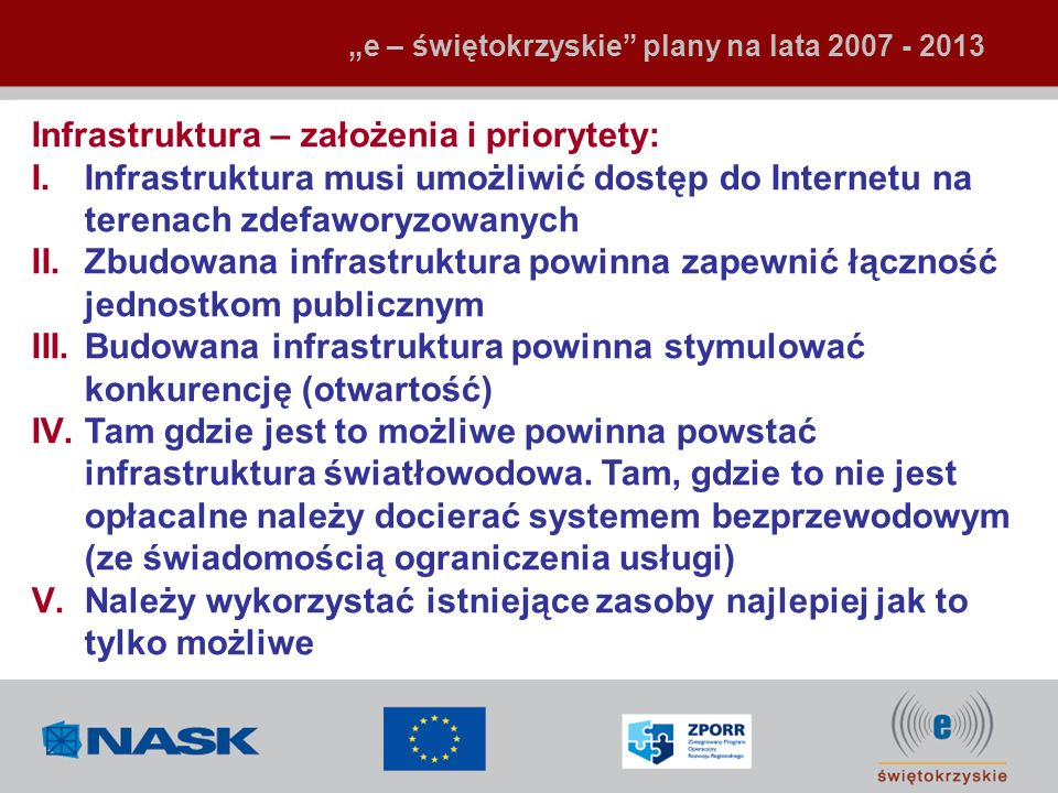 Infrastruktura – założenia i priorytety: