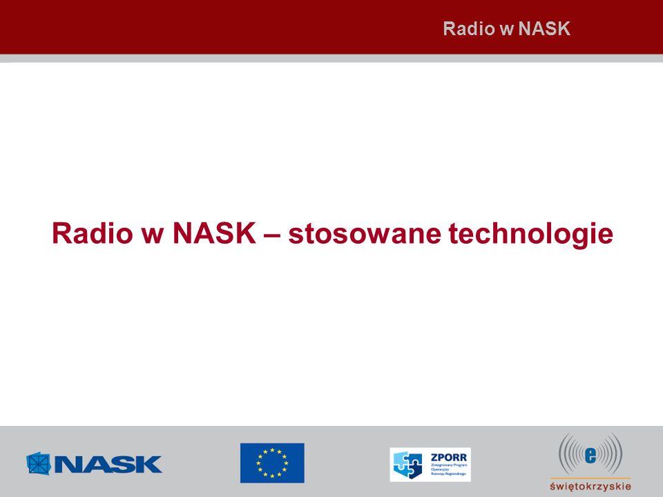 Radio w NASK – stosowane technologie