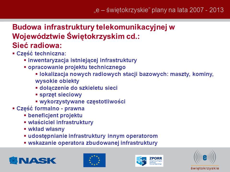 """""""e – świętokrzyskie plany na lata 2007 - 2013"""