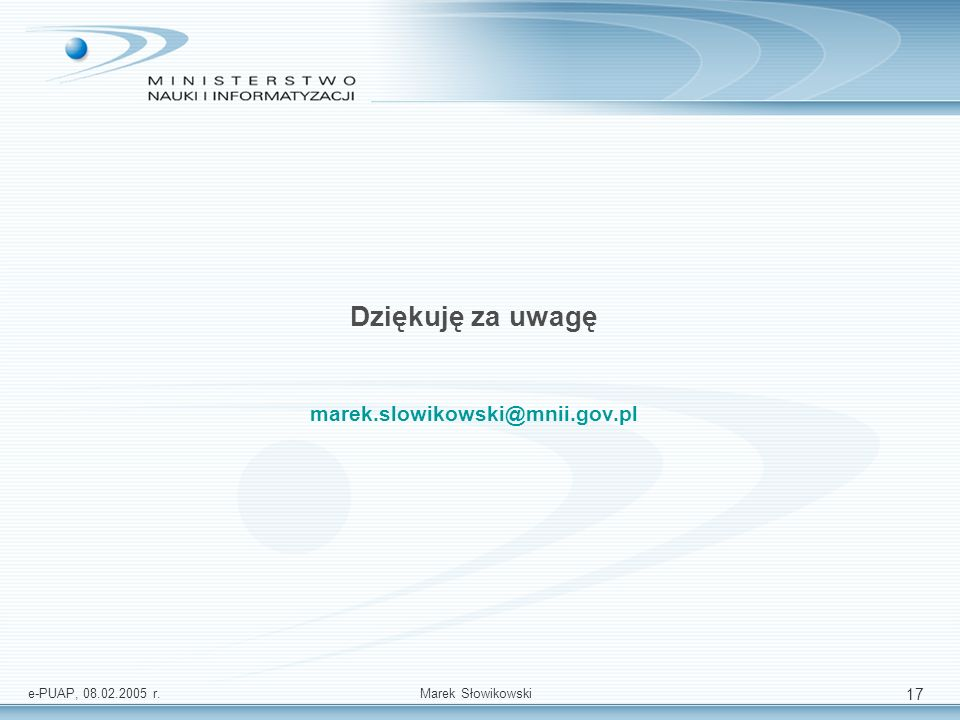 Dziękuję za uwagę marek.slowikowski@mnii.gov.pl