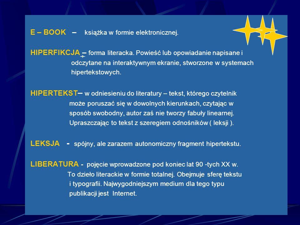 E – BOOK – książka w formie elektronicznej.