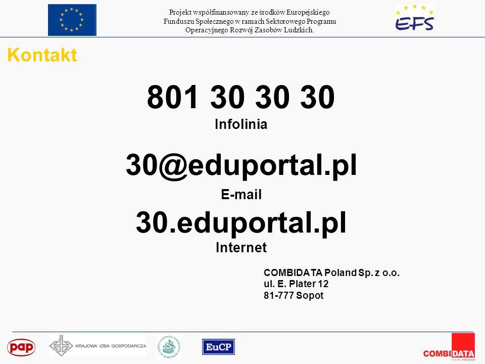 801 30 30 30 30@eduportal.pl E-mail 30.eduportal.pl Kontakt Infolinia
