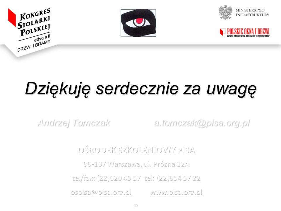Dziękuję serdecznie za uwagę Andrzej Tomczak a.tomczak@pisa.org.pl