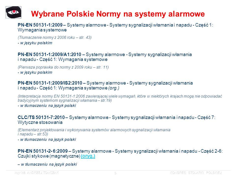 Wybrane Polskie Normy na systemy alarmowe