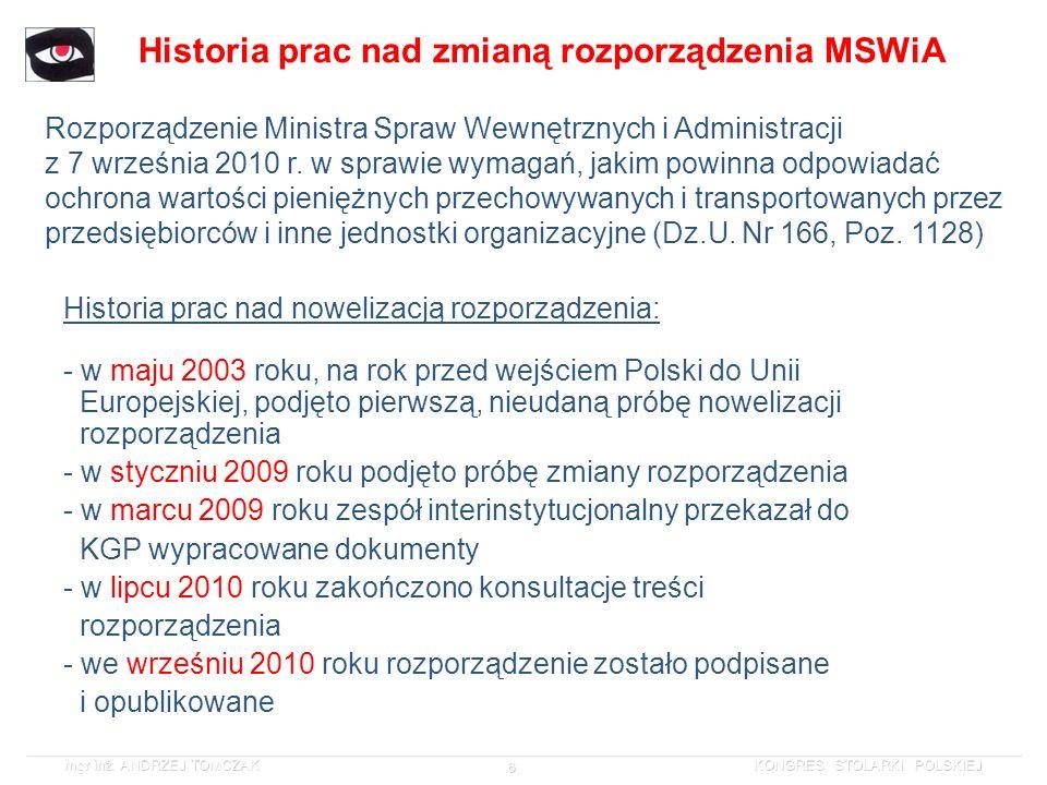 Historia prac nad zmianą rozporządzenia MSWiA
