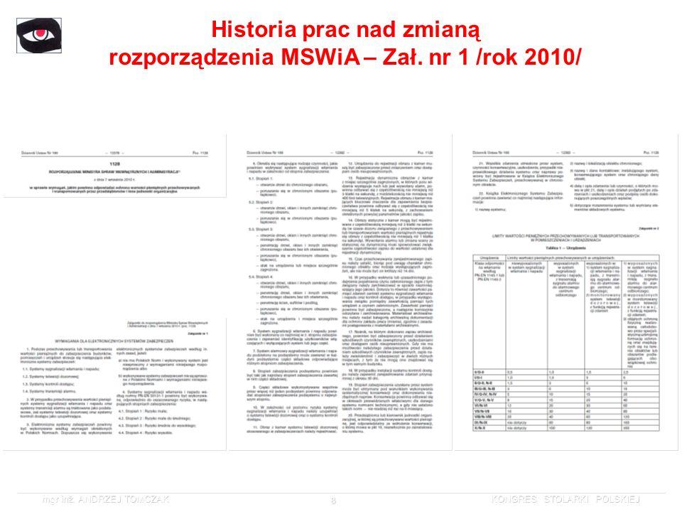 Historia prac nad zmianą rozporządzenia MSWiA – Zał. nr 1 /rok 2010/