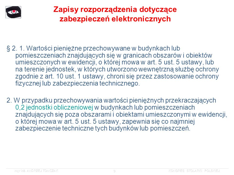 Zapisy rozporządzenia dotyczące zabezpieczeń elektronicznych