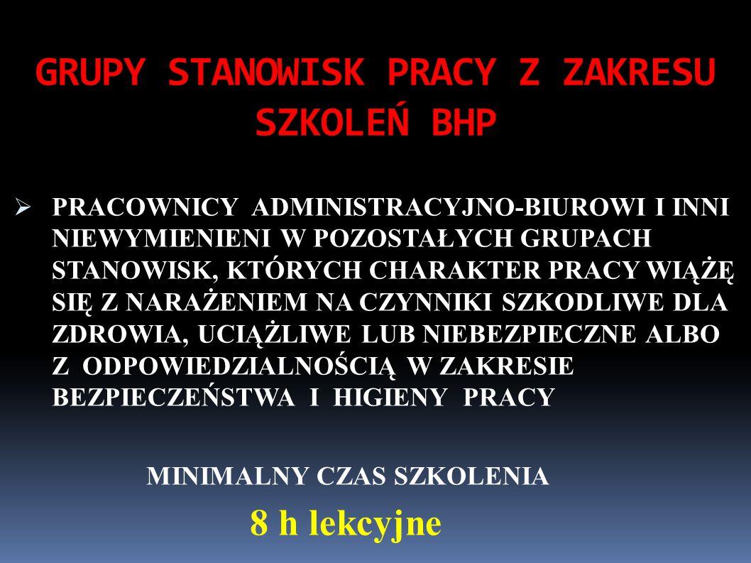 GRUPY STANOWISK PRACY Z ZAKRESU SZKOLEŃ BHP