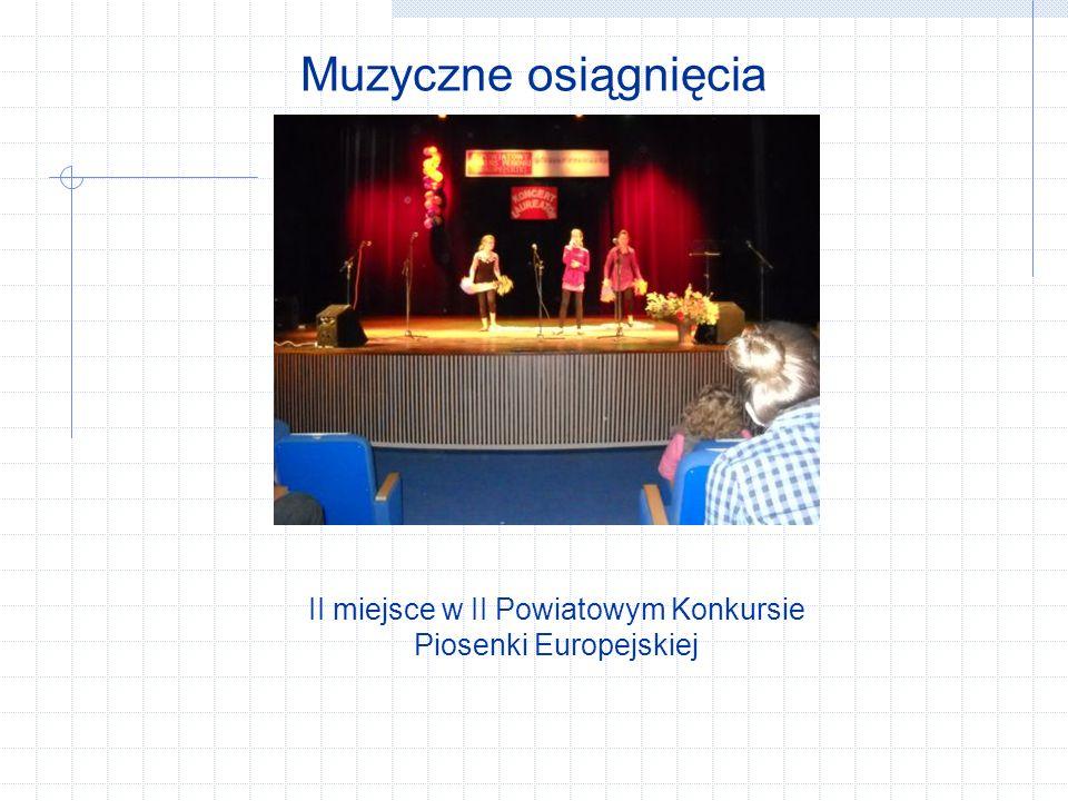 II miejsce w II Powiatowym Konkursie Piosenki Europejskiej