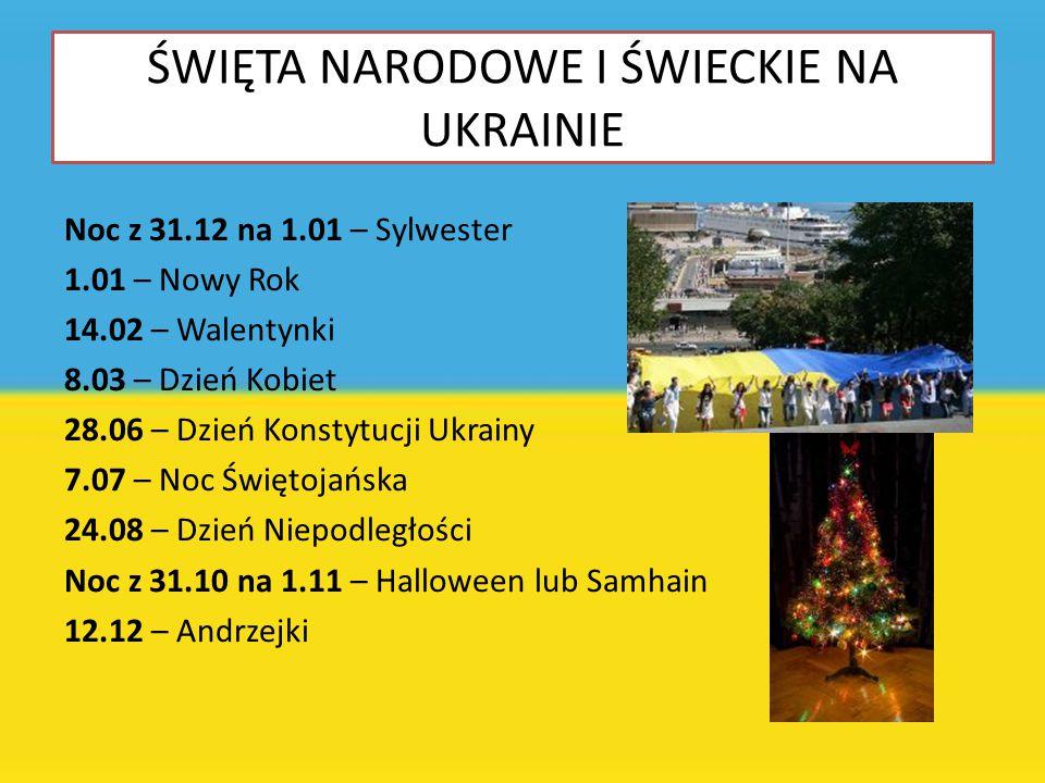 ŚWIĘTA NARODOWE I ŚWIECKIE NA UKRAINIE