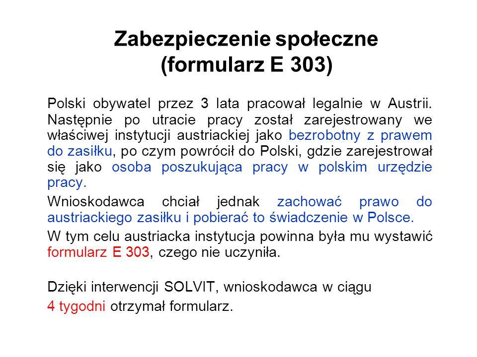 Zabezpieczenie społeczne (formularz E 303)