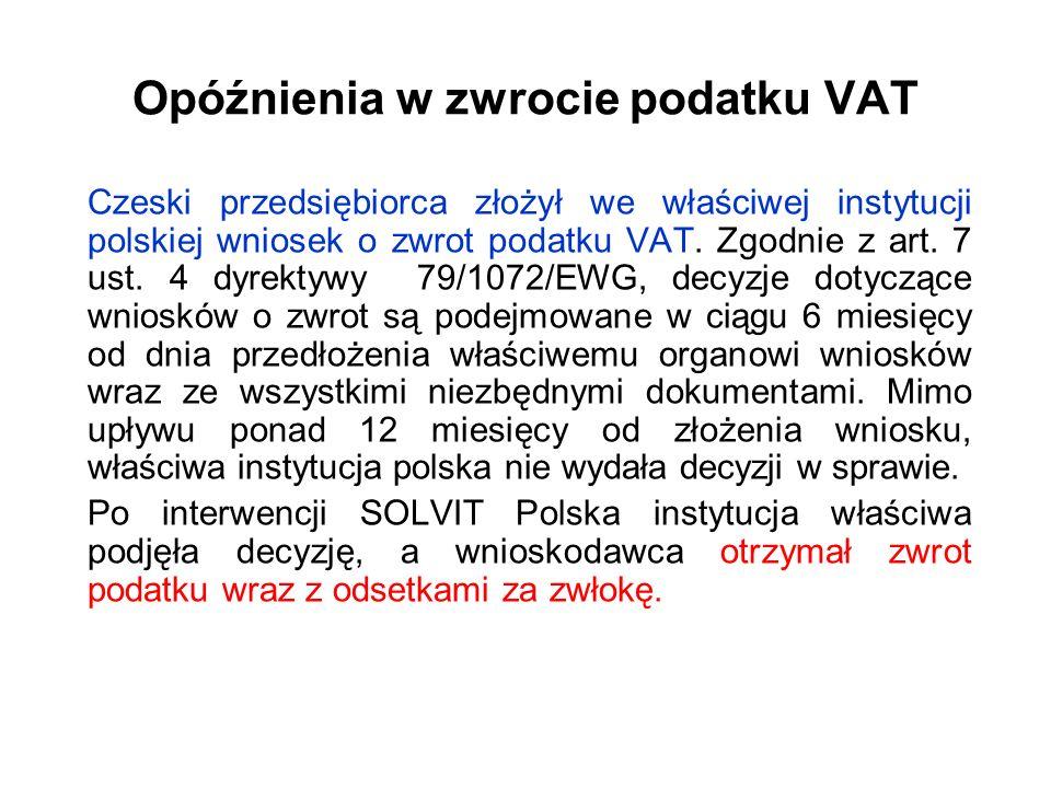 Opóźnienia w zwrocie podatku VAT