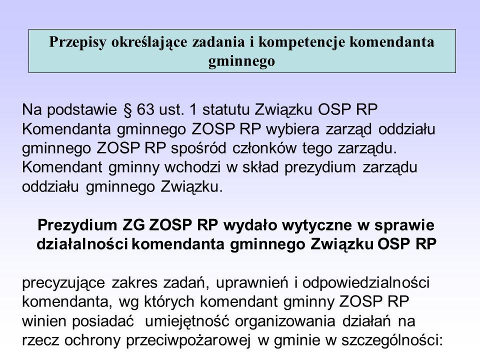Przepisy określające zadania i kompetencje komendanta gminnego