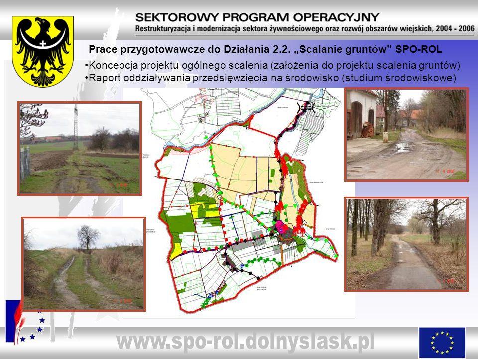 """Prace przygotowawcze do Działania 2.2. """"Scalanie gruntów SPO-ROL"""