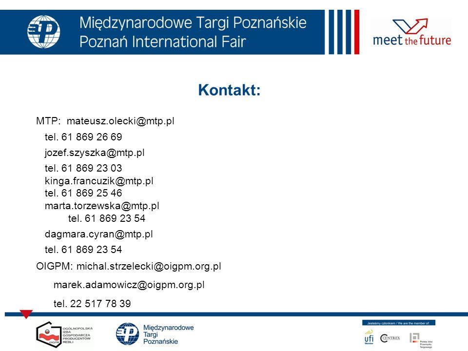 Kontakt: MTP: mateusz.olecki@mtp.pl tel. 61 869 26 69