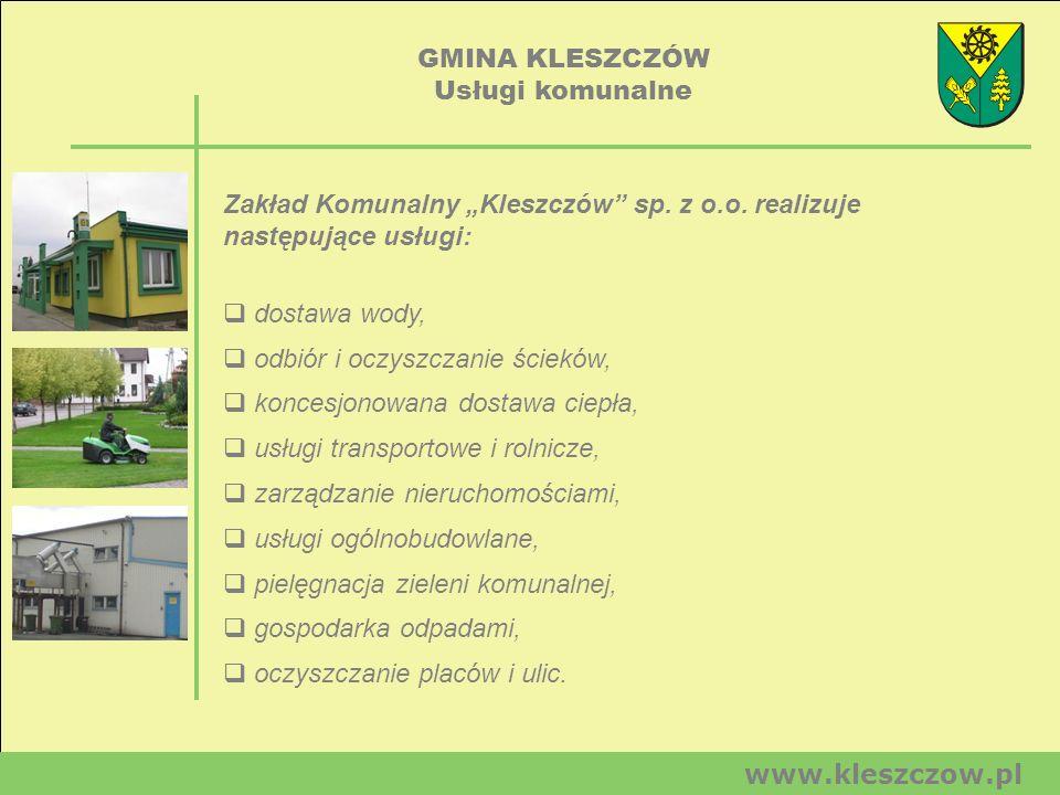 """GMINA KLESZCZÓW Usługi komunalne. Zakład Komunalny """"Kleszczów sp. z o.o. realizuje następujące usługi:"""