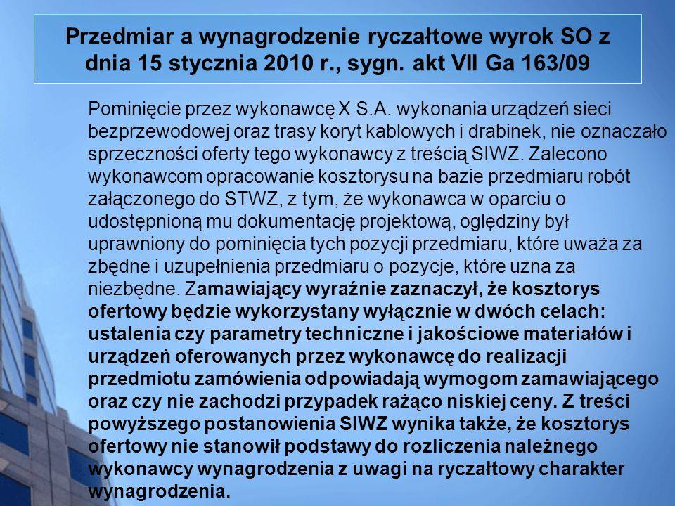 Przedmiar a wynagrodzenie ryczałtowe wyrok SO z dnia 15 stycznia 2010 r., sygn. akt VII Ga 163/09