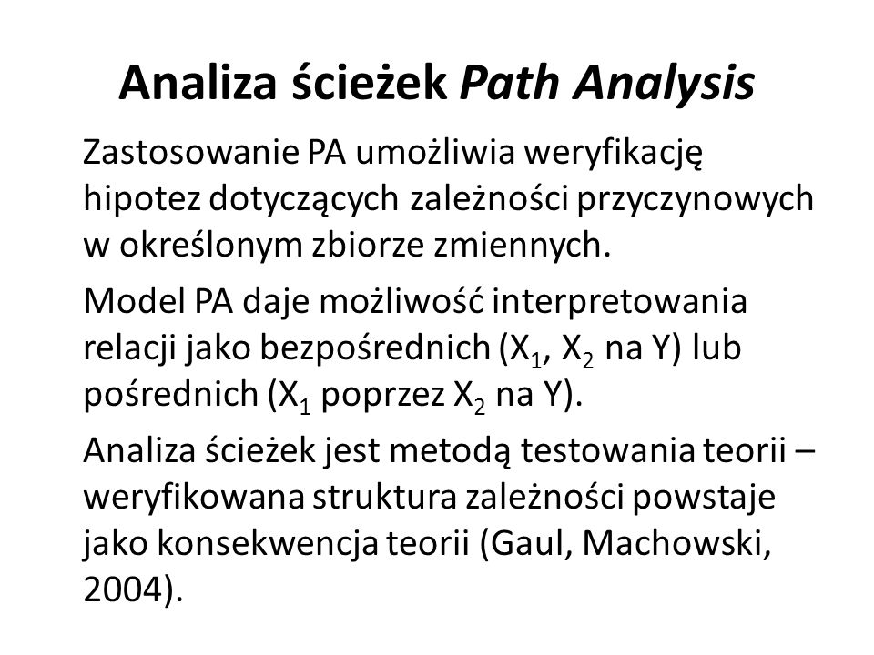 Analiza ścieżek Path Analysis