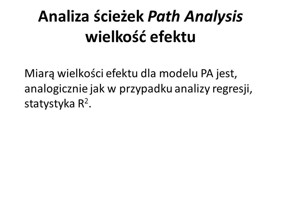 Analiza ścieżek Path Analysis wielkość efektu