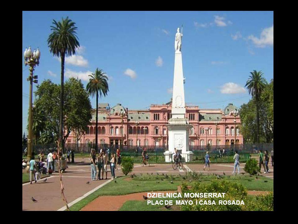 DZIELNICA MONSERRAT PLAC DE MAYO I CASA ROSADA