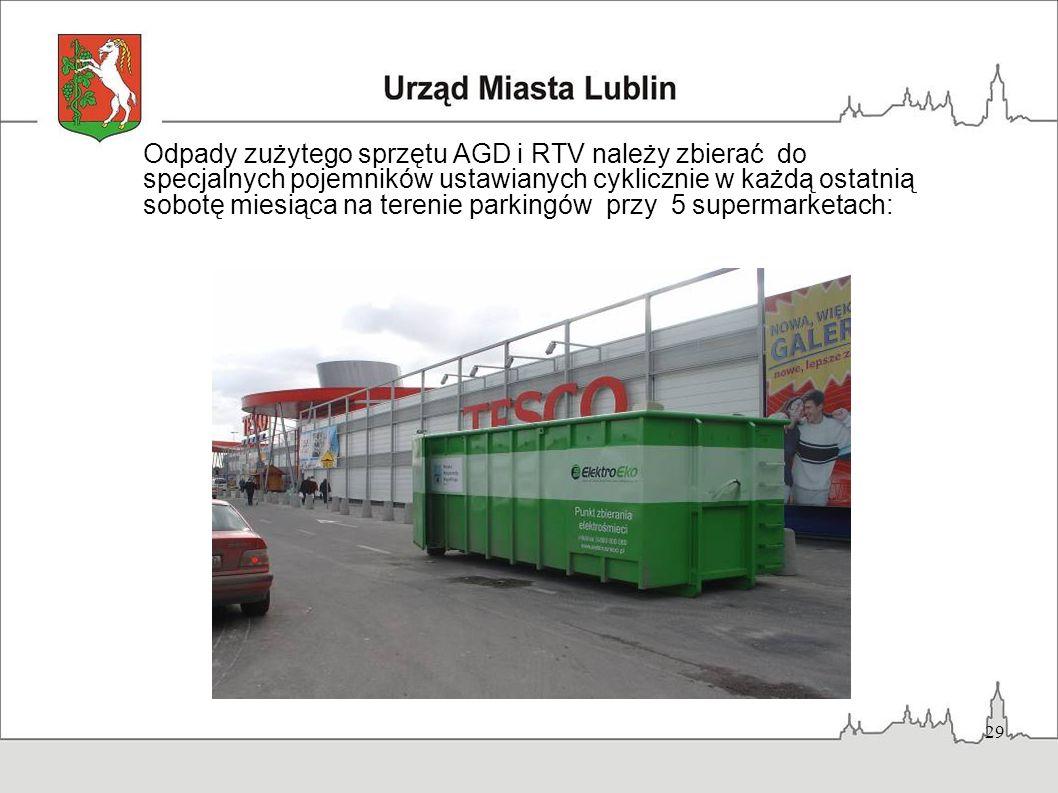 Odpady zużytego sprzętu AGD i RTV należy zbierać do specjalnych pojemników ustawianych cyklicznie w każdą ostatnią sobotę miesiąca na terenie parkingów przy 5 supermarketach: