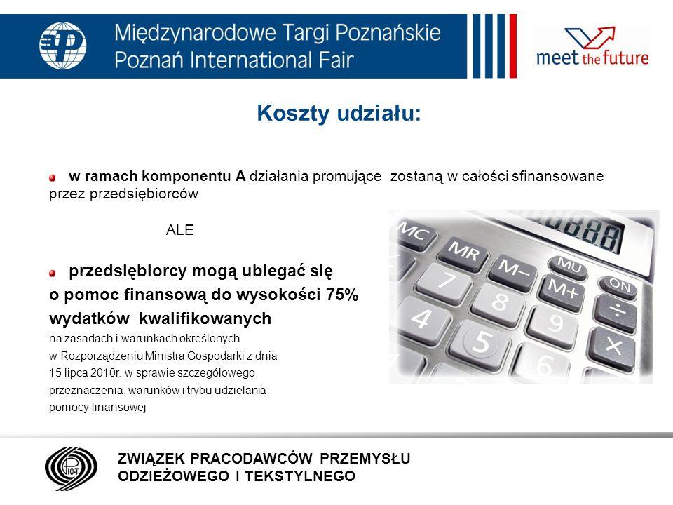 Koszty udziału: o pomoc finansową do wysokości 75%