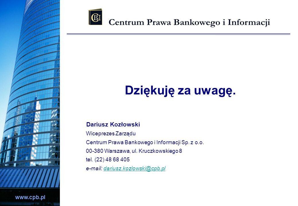 Dziękuję za uwagę. Dariusz Kozłowski Wiceprezes Zarządu
