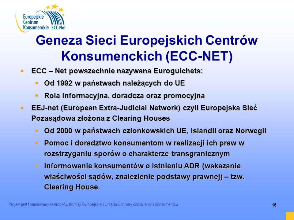 Geneza Sieci Europejskich Centrów Konsumenckich (ECC-NET)