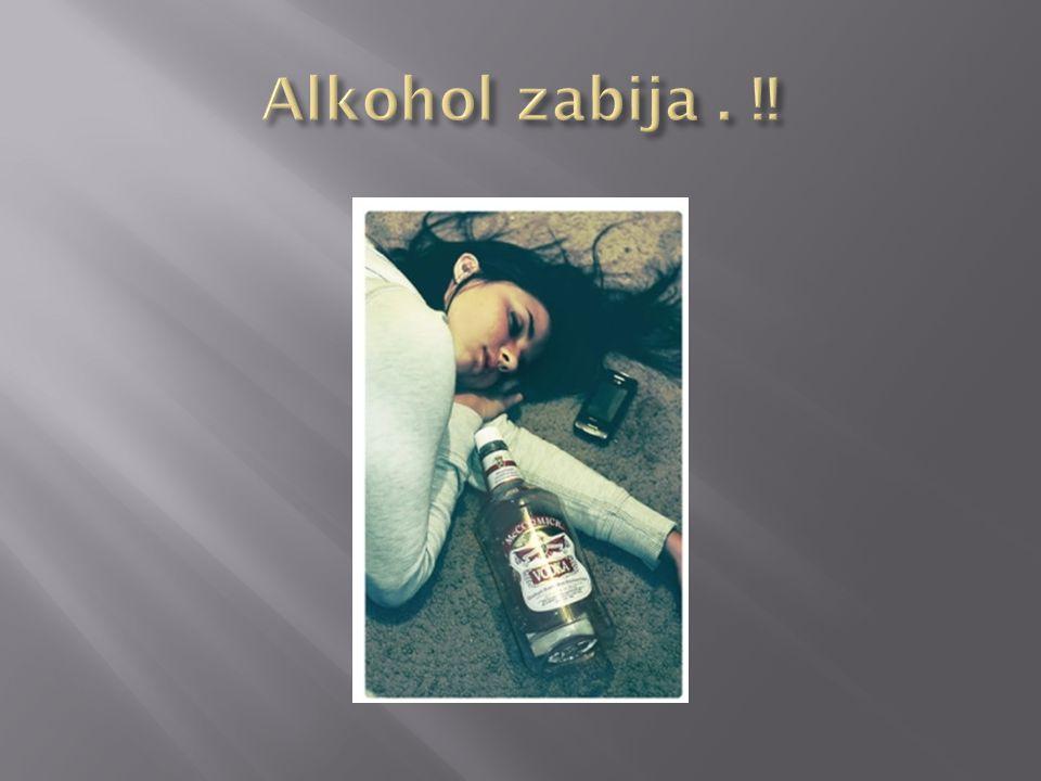 Alkohol zabija . !!