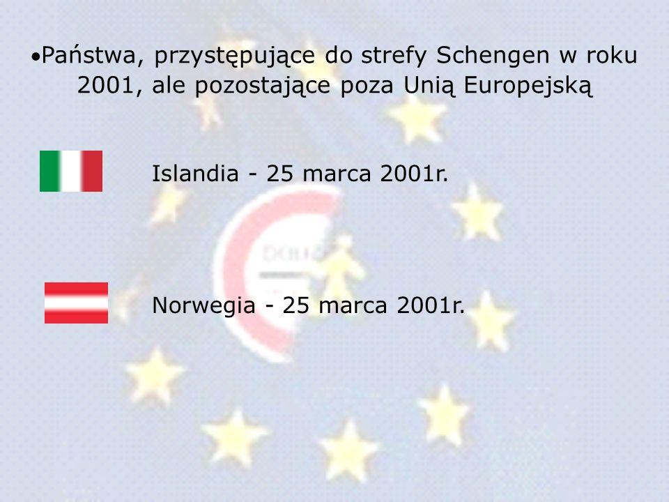 Państwa, przystępujące do strefy Schengen w roku 2001, ale pozostające poza Unią Europejską