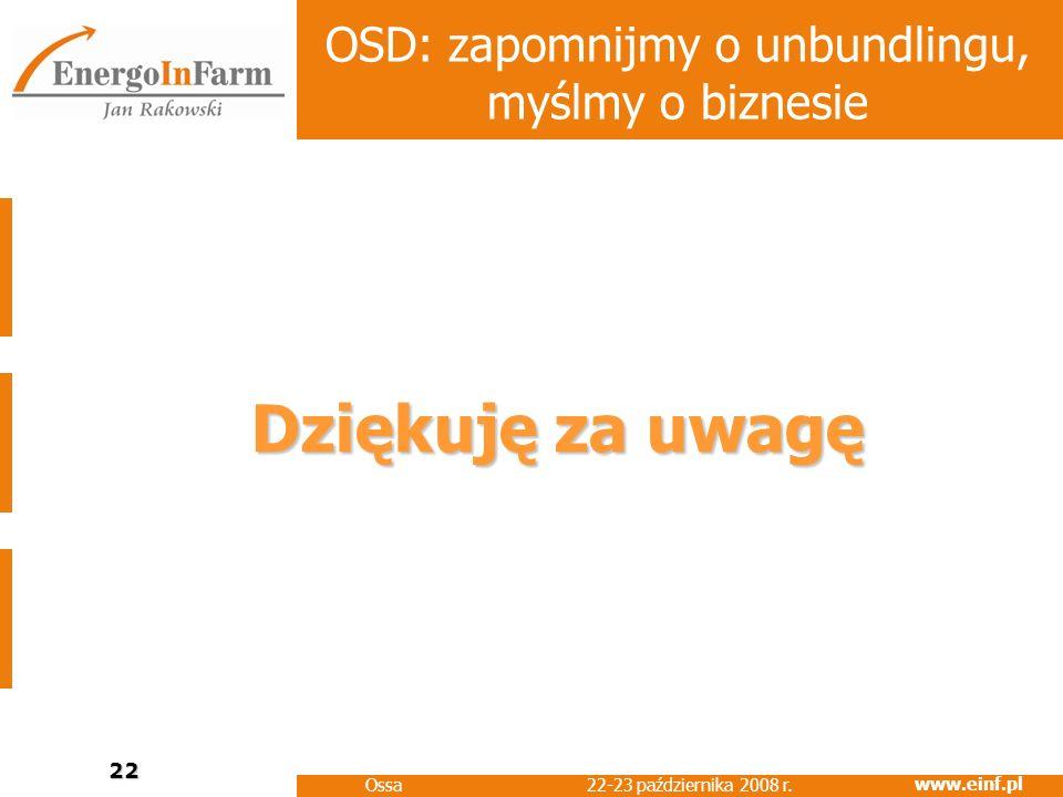 OSD: zapomnijmy o unbundlingu, myślmy o biznesie