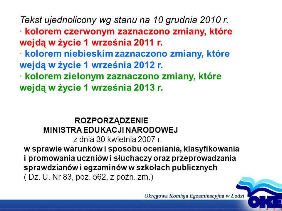 Tekst ujednolicony wg stanu na 10 grudnia 2010 r.