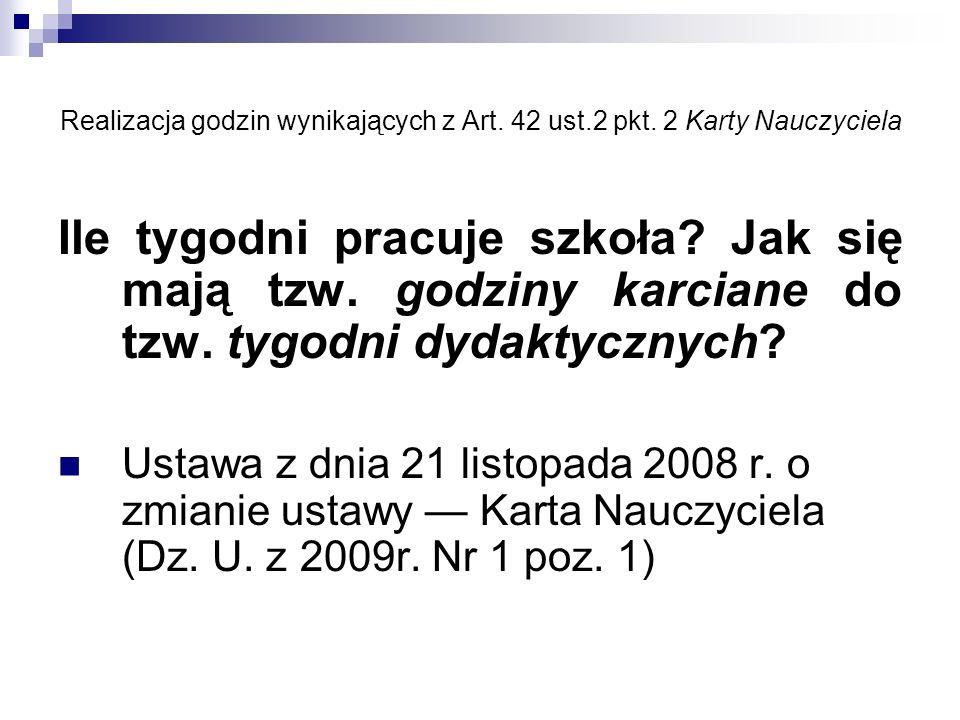 Realizacja godzin wynikających z Art. 42 ust. 2 pkt